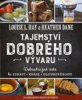 Hay Louise, Dane Heather: Tajemství dobrého vývaru