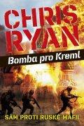Ryan Chris: Bomba pro Kreml - Sám proti ruské mafii