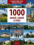 Soukup Vladimír, David Petr: 1000 hradů, zámků a tvrzí - To nejkrásnější z Čech, Moravy a Slezska
