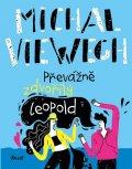 Viewegh Michal: Převážně zdvořilý Leopold