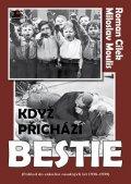Cílek Roman, Moulis Miloslav,: Když přichází bestie
