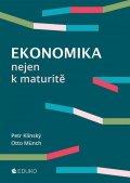 Klínský Petr, Münch Otto,: Ekonomika nejen k maturitě