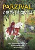 Hradil Radomil: Parzival - Cesta ke Grálu