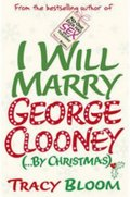 Bloomová Tracy: I Will Marry George Clooney