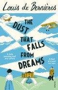 de Bernieres Louis: The Dust that Falls from Dreams