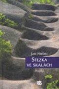 Heller Jan: Stezka ve skalách - Postila