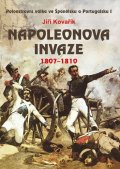 Kovařík Jiří: Napoleonova invaze 1807-1810