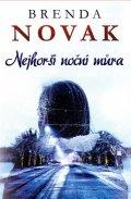 Novak Brenda: Nejhorší noční můra