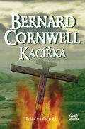 Cornwell Bernard: Kacířka - Hledání svatého grálu