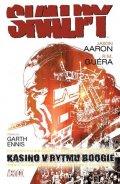 Aaron Jason, Guéra R. M.,: Skalpy 2 - Kasino v rytmu Boogie