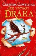 Cowellová Cressida: Jak vycvičit draka (Škyťák Šelmovská Štika III.) 1