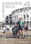 Martinec Milan: Kolosální cesta ke Koloseu a další cyklocesty po Evropě