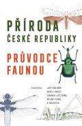 kolektiv autorů: Příroda České republiky - Průvodce faunou