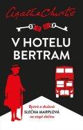 Christie Agatha: V hotelu Bertram