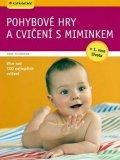 Pulkkinen Anne: Pohybové hry a cvičení s miminkem