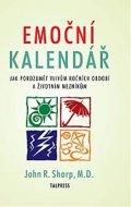 Sharp John R.: Emoční kalendář - Jak porozumět vlivům ročních období a životním mezníkům