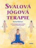 Rittiner Remo: Svalová jógová terapie - Uvolňování přepětí, bolestí a blokád celostními lé