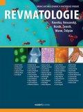 Pavelka Karel a kolektiv: Revmatologie