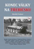 Prukner Zdeněk: Konec války na Třebíčsku