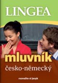 kolektiv autorů: Česko-německý mluvník... rozvažte si jazyk