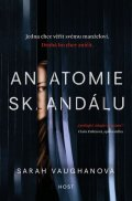 Vaughanová Sarah: Anatomie skandálu
