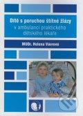 Vávrová Helena: Dítě s poruchou štítné žlázy v ambulanci praktického dětského lékaře