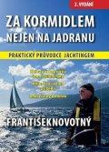 Novotný František: Za kormidlem nejen na Jadranu