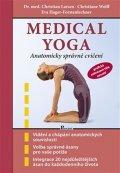 Larsen Christian a kolektiv: Medical yoga - Anatomicky správné řešení