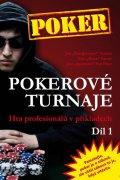neuveden: Pokerové turnaje - Hra profesionálů v příkladech - 1. díl