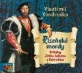 Vondruška Vlastimil: Plzeňské mordy (J.A. z Dobronína) - CDmp3
