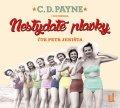Payne C. D.: Nestydaté plavky - CDmp3 (Čte Petr Jeništa)