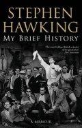 Hawking Stephen W.: My Brief History