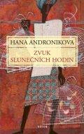 Andronikova Hana: Zvuk slunečních hodin