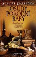 Ebertová Sabine: Osudy porodní báby 2 - 3. vydání