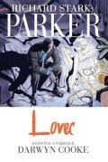 Stark Richard, Cooke Darwyn,: Parker - Lovec