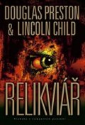 Preston Douglas, Child Lincoln: Relikviář