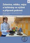 kolektiv autorů: Zelenina, mléko, vejce a luštěniny ve výživě pokrmů