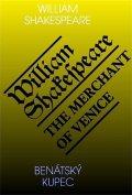 Shakespeare William: Benátský kupec / The Merchant of Venice