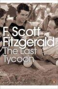 Fitzgerald Francis Scott: The Last Tycoon