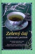 Lübeck Walter: Zelený čaj uzdravující požitek