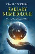 Kruml František: Základy numerologie - Věštění z čísel a karet