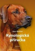 Koller Jan: Kynologická příručka