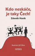 Haník Zdeněk: Kdo neskáče, je taky Čech!