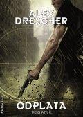 Drescher Alex: Tvůrci světů 2 - Odplata