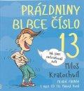 Kratochvíl Miloš: Prázdniny blbce č. 13 aneb Jak jsme zachraňovali svět - CDmp3 (Čte Matouš R