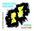 Doyle Arthur Conan: Sherlock Holmes Vyděrač / Žlutá tvář - CD