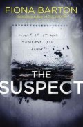 Barton Fiona: The Suspect : From the No. 1 bestselling author of Richard & Judy Book Club