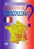 Kozmová Jana, Brouland Pierre,: Domluvíte se francouzsky?