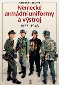 neuveden: Německé armádní uniformy a výstroj 1933-1945