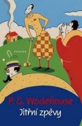 Wodehouse Pelham Grenville: Jitřní zpěvy